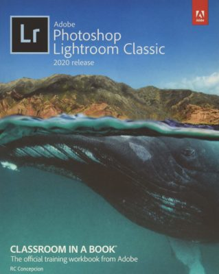 Adobe Photoshop Lightroom Classic Classroom in a Book