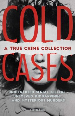 "<div class=""itemspacer""></div> <h3>Cold Cases: A True Crime Collection</h3> <p style=""text-align: right;""><a class=""button button_cta"" target=""_blank"" rel=""noopener noreferrer"">View on Amazon</a></p>"