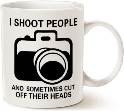 I Shoot People and Sometimes Cut Off Their Heads novelty mug