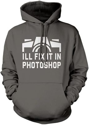 I'll Fix it in Photoshop hoodie