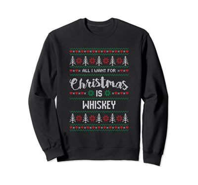 All I Want For Christmas Is Whisky Christmas Jumper